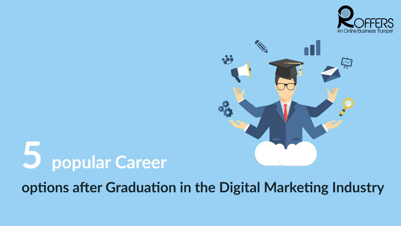 Career in Digital Marketing after Graduation