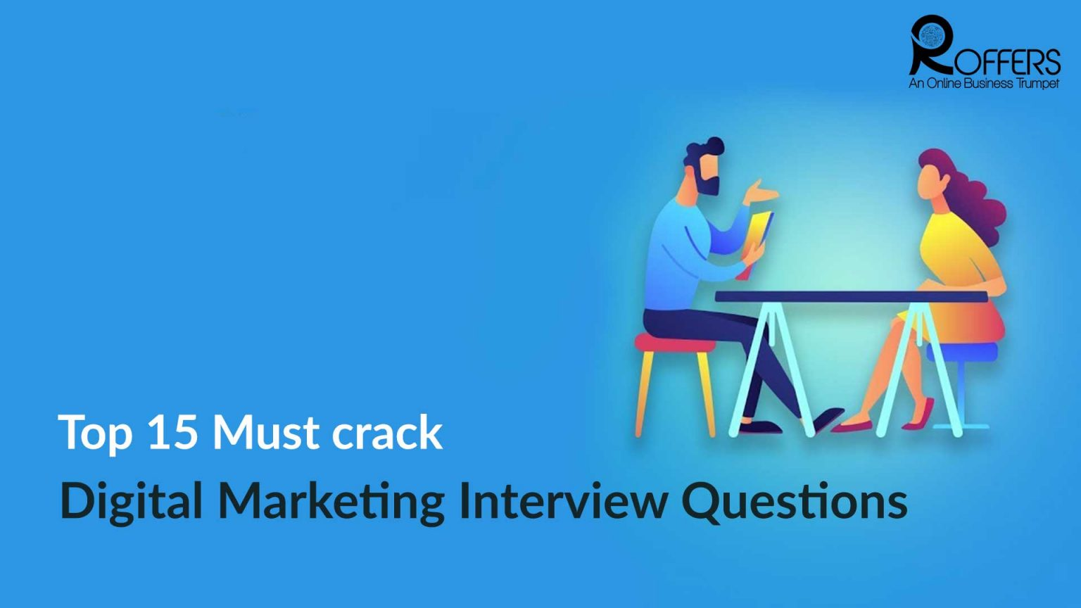 Crack Digital Marketing Interview Questions